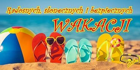 Życzymy bezpiecznych wakacji!