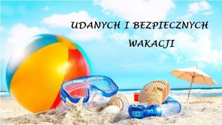 Udanych wakacji!